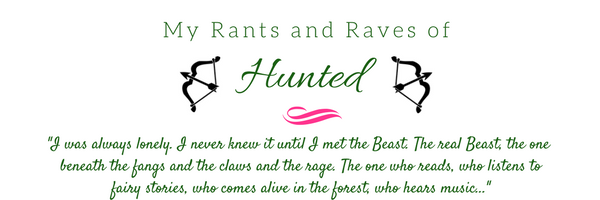 My Rants and Raves of hunted
