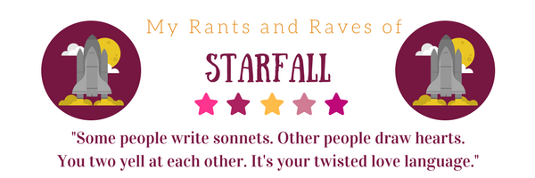 My Rants and Raves of Starfall