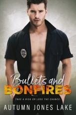 Bullets and Bonfires
